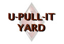 Go to U-PULL-IT YARD